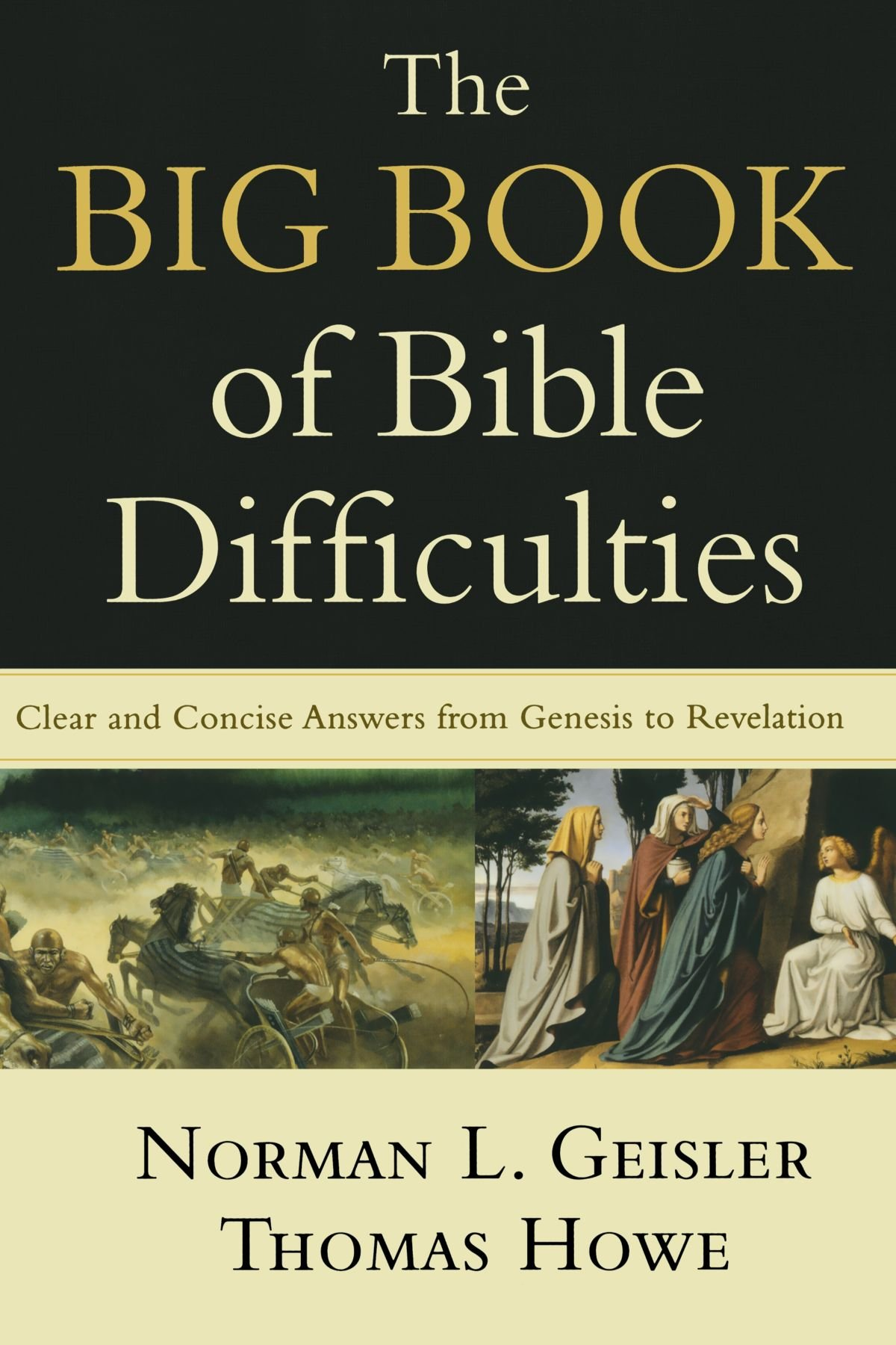 The Big Book Of Bible Difficulties (Geisler & Howe